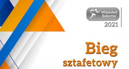 Bieg Sztafetowy – Sobota 19.06 g. 9:00 – Kopienica